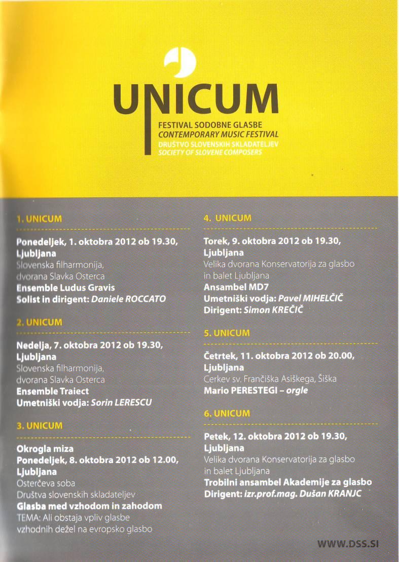 Ansamblul TRAIECT - concert in Festivalul de muzica contemporana UNICUM 2012 din Liubliana, Slovenia