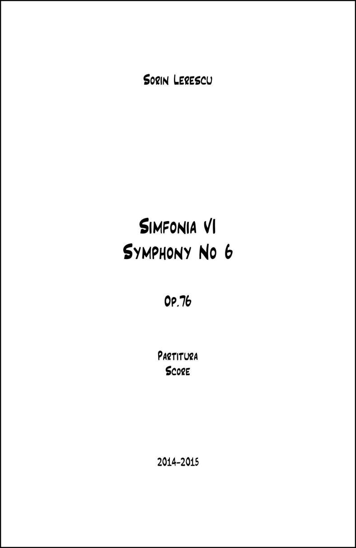 Sorin Lerescu - Simfonia VI, Op.76